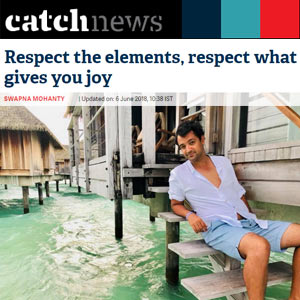 Respect the elements, respect what gives you joy
